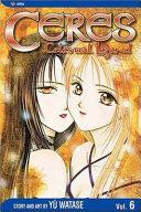Ceres: Celestial Legend, Vol. 6