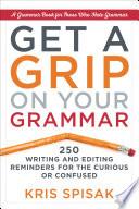 Get a Grip on Your Grammar