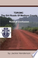 The Dirt Roads of Madison County Book PDF