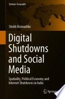Digital Shutdowns and Social Media Book