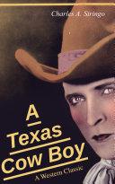 A Texas Cow Boy (A Western Classic) Pdf/ePub eBook