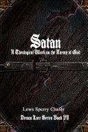 Satan: A Theological Work on the Enemy of God