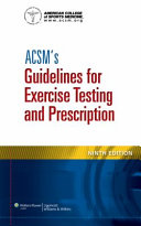 ACSM's Resources for the Personal Trainer, 4th Ed. + ACSM's Guidelines for Exercise Testing and Prescription, 9th Ed.