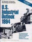 U  S  Industrial Outlook  1994