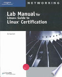 Lab Manual for Linux+ Guide to Linux Certification