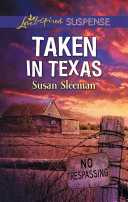 Taken In Texas  Mills   Boon Love Inspired Suspense   McKade Law  Book 4