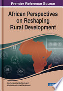 African Perspectives On Reshaping Rural Development Book
