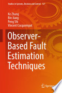 Observer Based Fault Estimation Techniques Book PDF
