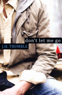 Don t Let Me Go Book