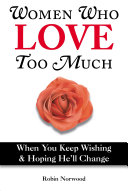 Women Who Love Too Much Pdf/ePub eBook