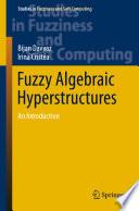 Fuzzy Algebraic Hyperstructures