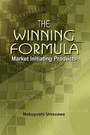 The Winning Formula: Market Initiating Products
