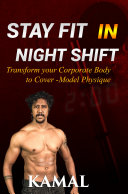Stay Fit in Night Shift
