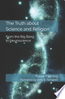 The Truth about Science and Religion