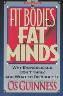 Fit Bodies, Fat Minds