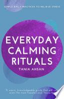 Everyday Calming Rituals