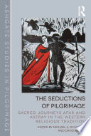 The Seductions Of Pilgrimage
