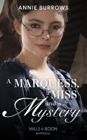 A Marquess  A Miss And A Mystery  Mills   Boon Historical