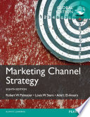 Marketing Channel Strategy, Global Edition