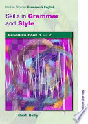 Nelson Thornes Framework English Skills in Grammar and Style Resource Book
