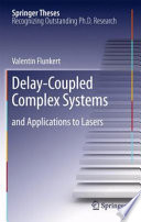 Delay Coupled Complex Systems Book