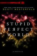 Pdf Stupid Perfect World Telecharger