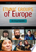 Ethnic Groups Of Europe An Encyclopedia