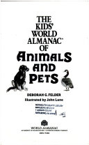 The Kids  World Almanac of Animals and Pets