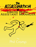 The Assassination of Simon Bean  Assistant Manager