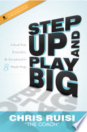 Step Up and Play Big