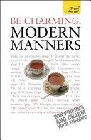 Be Charming: Modern Manners: Teach Yourself Pdf/ePub eBook