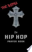 The Hip Hop Prayer Book