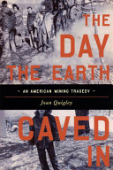 The Day the Earth Caved In