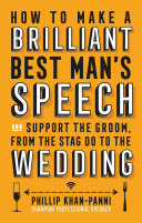 How To Make a Brilliant Best Man s Speech