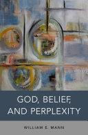 God, Belief, and Perplexity [Pdf/ePub] eBook