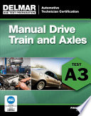 Manual Drive Train and Axles  : Test A3