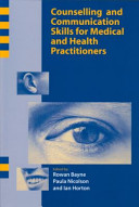 Counselling and Communication Skills for Medical and Health Practitioners