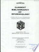 Current Bibliography of Epidemiology