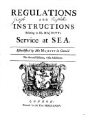 Regulations and instructions relating to his majesty's service at sea, established by his majesty in council