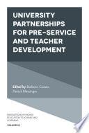 University Partnerships for Pre service and Teacher Development