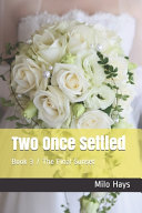 Two Once Settled  Book 3   The Final Sunset