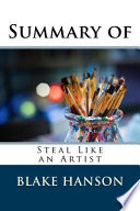 Summary of Steal Like an Artist