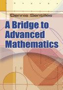 A Bridge to Advanced Mathematics
