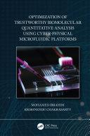 Optimization of Trustworthy Biomolecular Quantitative Analysis Using Cyber Physical Microfluidic Platforms