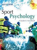 Sport Psychology  A Student s Handbook