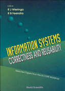 Information Systems-correctness And Reusability - Selected Papers Form The Is-core Workshop Book