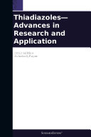 Thiadiazoles—Advances in Research and Application: 2012 Edition ebook
