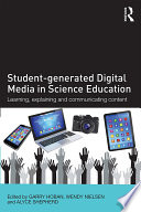 Student-generated Digital Media in Science Education