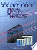 Integrated Solutions for Energy   Facility Management Book