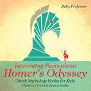 Interesting Facts about Homer s Odyssey   Greek Mythology Books for Kids Children s Greek   Roman Books